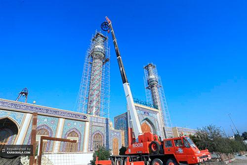 نصب منارههای جدید حرم حضرت مسلم بن غقیل (ع)